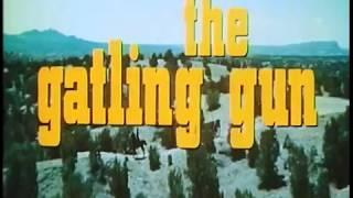 The Gatling Gun (1971)
